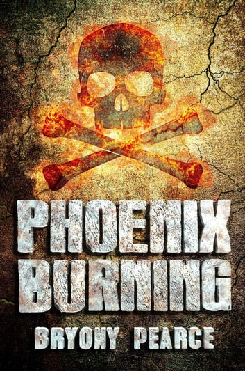 Phoenix Burning ebook by Bryony Pearce