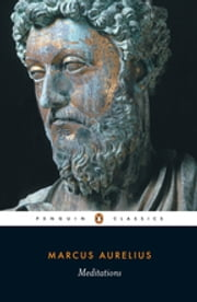 Meditations ebook by Marcus Aurelius,Maxwell Staniforth