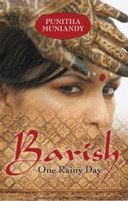 Barish - One Rainy Day ebook by Punitha Muniandy