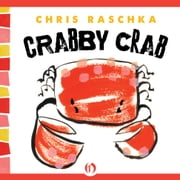 Crabby Crab ebook by Chris Raschka