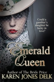 Emerald Queen - A Vieux Carré Romance ebook by Karen Jones Delk