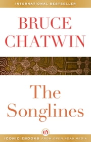 The Songlines ebook by Bruce Chatwin