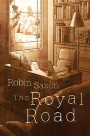 The Royal Road ebook by Robin Saxon