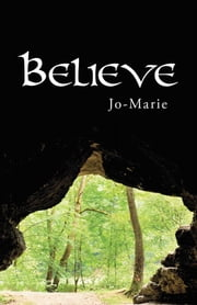 Believe ebook by Jo-Marie