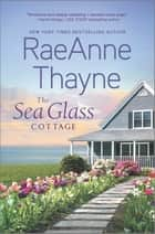 The Sea Glass Cottage - A Novel ebook by