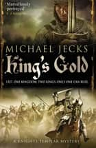 King's Gold ebook by Michael Jecks