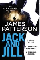Jack and Jill - (Alex Cross 3) ebook by James Patterson