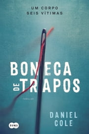 Boneca de trapos ebook by Daniel Cole