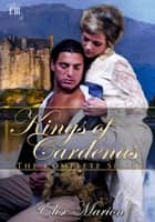 Kings of Cardenas: The Complete Series ebook by Elise Marion