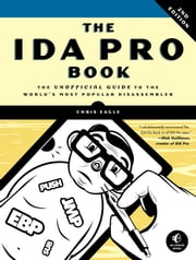 The IDA Pro Book, 2nd Edition ebook by Chris Eagle