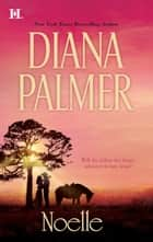 Noelle ebook by Diana Palmer