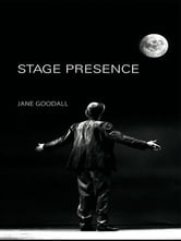 Stage Presence ebook by Jane Goodall
