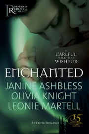 Enchanted - Erotic Fairy Tales ebook by Janine Ashbless,Olivia Knight,Leonie Martell