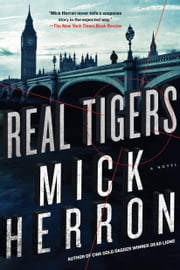 Real Tigers ebook by Mick Herron