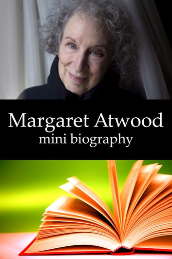 a biography of margaret atwood Ms atwood's reviews and critical articles have appeared in canadian literature, maclean's, saturday night, this magazine, new york times book review, the globe and mail, the national post, the toronto star, the nation, books in canada, the washington post, the harvard educational review, and many others.