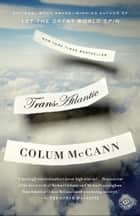 TransAtlantic ebook by Colum McCann