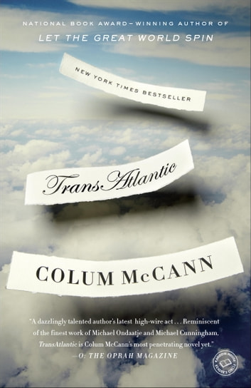 TransAtlantic - A Novel ebook by Colum McCann