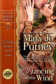 Dancing on the Wind (Fallen Angels Series, Book 2) ebook by Mary Jo Putney