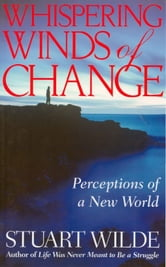 Whispering Winds of Change ebook by Stuart Wilde
