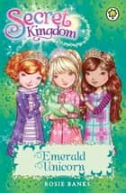 Emerald Unicorn - Book 23 ebook by Rosie Banks