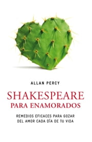 Shakespeare para enamorados ebook by Allan Percy