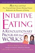 Intuitive Eating ebook by Evelyn Tribole,Elyse Resch