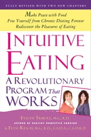 Intuitive Eating ebook by Evelyn Tribole, M.S., R.D.,Elyse Resch, M.S., R.D., F.A.D.A.