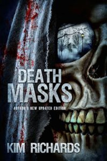 Death Masks - Author's New Updated Edition ebook by Kim Richards