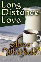 Long Distance Love ebook by Anne Whitfield