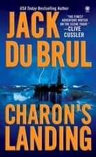 Charon's Landing ebook by Jack Du Brul