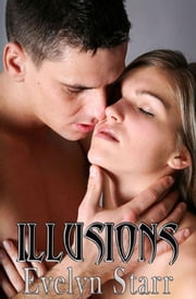 Illusions ebook by Evelyn Starr