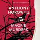 Magpie Murders - the Sunday Times bestseller crime thriller with a fiendish twist luisterboek by Anthony Horowitz, Allan Corduner, Samantha Bond
