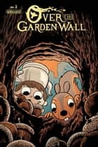 Over the Garden Wall Ongoing #2 ebook by Jim Campbell, Amalia Levari, Jim Campbell,...