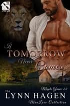 If Tomorrow Never Comes ebook by