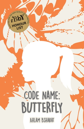 Code Name: Butterfly ebook by Ahlam Bsharat