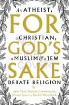 For God's Sake ebook by Antony Loewenstein, Jane Caro, Rachel Woodlock,...