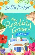 The Reading Group: Summer Holiday! (Book 5) ebook by