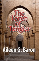 The Torch of Tangier - A Lily Sampson Mystery ebook by Aileen Baron