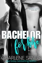 Bachelor for Hire ebook by