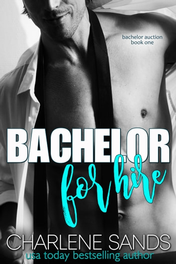 Bachelor for Hire 電子書 by Charlene Sands