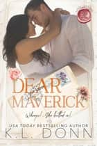Dear Maverick - Love Letters, #3 ebook by