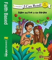 The Beginner's Bible Adam and Eve in the Garden ebook by Zondervan