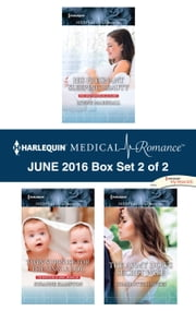 Harlequin Medical Romance June 2016 - Box Set 2 of 2 - His Pregnant Sleeping Beauty\Twin Surprise for the Single Doc\The Army Doc's Secret Wife ebook by Lynne Marshall, Susanne Hampton, Charlotte Hawkes