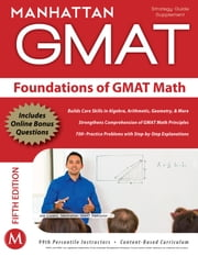 Foundations of GMAT Math, 5th Edition ebook by Manhattan GMAT