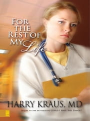 For the Rest of My Life ebook by Harry Kraus