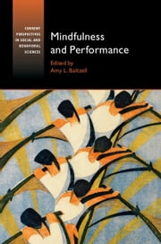 Mindfulness and Performance ebook by Baltzell, Amy L.