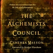 Alchemists' Council audiobook by Cynthea Masson