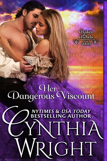 Her Dangerous Viscount ebook by Cynthia Wright