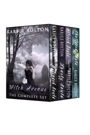 Witch Avenue Series (The Complete Set) ebook by Karice Bolton