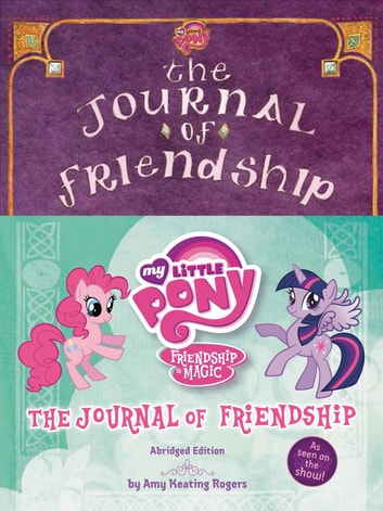 My Little Pony: The Journal of Friendship ebook by Amy Keating Rogers